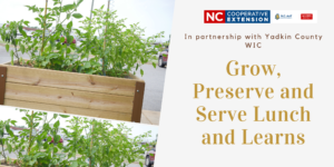 Cover photo for Grow, Preserve, and Serve Lunch N' Learns