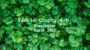 Cover photo for Yadkin County 4-H Newsletter-March